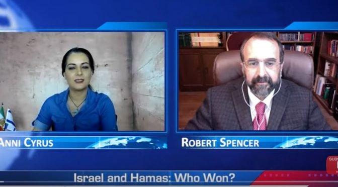 Robert Spencer Video: Israel and Hamas – Who Won?
