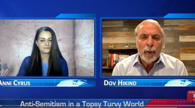 Dov Hikind Video: Anti-Semitism in a Topsy Turvy World