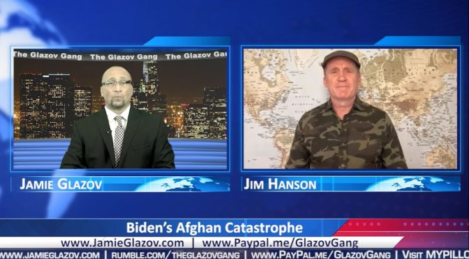Glazov Gang: Biden's Afghan Catastrophe