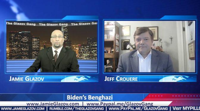 Glazov Gang: Biden's Benghazi