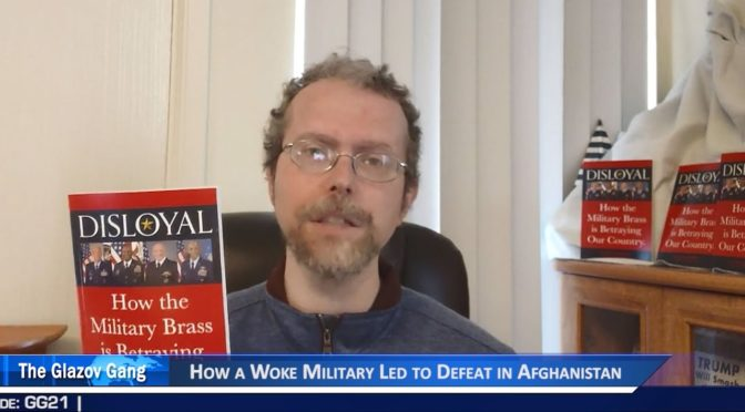 Greenfield Video: How a Woke Military Led to Defeat in Afghanistan