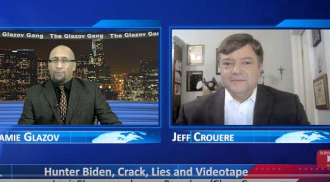 Glazov Gang: Hunter Biden, Crack, Lies and Videotape