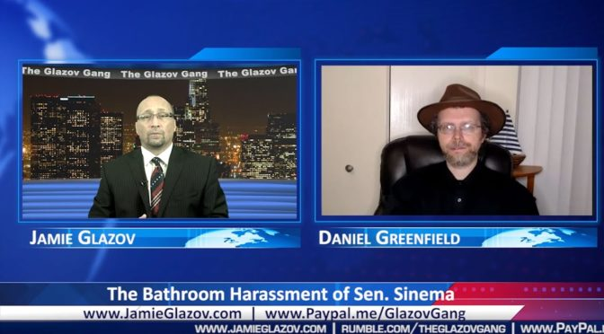 Glazov Gang: The Bathroom Harassment of Sen. Sinema